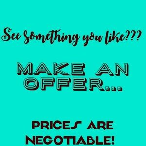 All prices are negotiable!